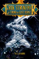 Erik Stronffor: O trono de Lostherne - M. F. L. B. Marins