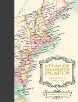 Atlas of Imagined Places: from Lilliput to Gotham City - Matt Brown, Rhys B. Davies