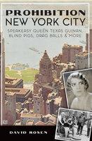 Prohibition New York City: Speakeasy Queen Texas Guinan, Blind Pigs, Drag Balls & More - David Rosen