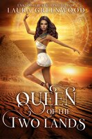 Queen Of The Two Lands - Laura Greenwood