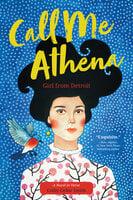 Call Me Athena: Girl from Detroit - Colby Cedar Smith