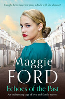 Echoes of the Past: An enchanting saga of love and family secrets - Maggie Ford