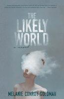 The Likely World - Melanie Conroy-Goldman