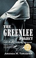 The Greenlee Project - Amanda M. Thrasher