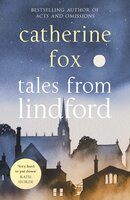 Tales from Lindford (Lindchester Chronicles 4) - Catherine Fox