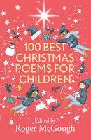 100 Best Christmas Poems for Children - Roger McGough