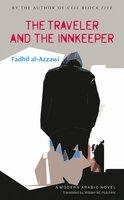 The Traveler and the Innkeeper - Fadhil al-Azzawi