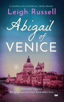 Abigail of Venice - Leigh Russell