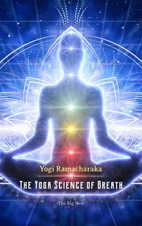 The Yoga Science of Breath - Yogi Ramacharaka