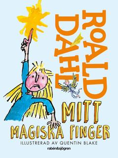6abfa7f9ab9fa Mitt magiska finger - E-bok - Roald Dahl - Storytel