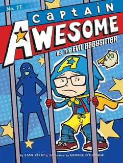 Captain Awesome vs. the Evil Babysitter - Stan Kirby