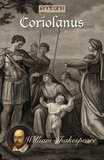 The Ultimate Guide to Coriolanus