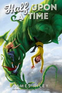Half Upon a Time - James Riley
