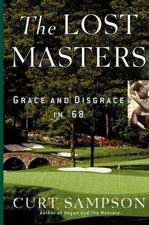 The Lost Masters: Grace and Disgrace in '68 - E-bok - Curt