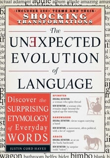 The Unexpected Evolution of Language: Discover the