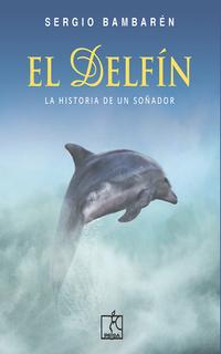 El Delfín - Libro electrónico - Sergio Bambarén - Storytel