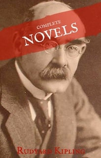 487ed6927 Rudyard Kipling: The Complete Novels and Stories (House of Classics) - Libro  electrónico - Rudyard Kipling,House of Classics - Storytel