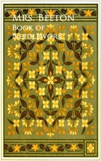 Beetons Book Of Needlework