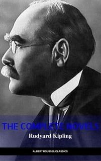 8b96a7bd0 Rudyard Kipling: The Complete Novels and Stories (Manor Books) (The  Greatest Writers of All Time) - Libro electrónico - Rudyard Kipling -  Storytel