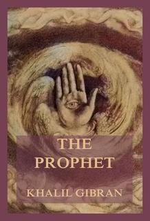 Khalil Gibran The Prophet marriage