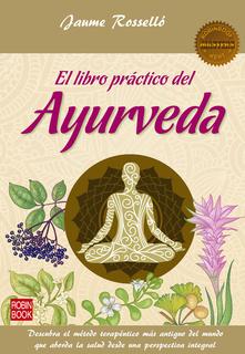 El libro práctico del Ayurveda - Libro electrónico - Jaume