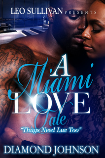 A Miami Love Tale - Diamond Johnson