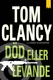 Död eller levande - Tom Clancy, Grant Blackwood