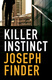 Killer Instinct - Joseph Finder