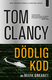 Dödlig kod - Tom Clancy