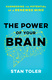 The Power of Your Brain - Stan Toler