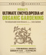 Rodale's Ultimate Encyclopedia of Organic Gardening - Barbara Ellis, Deborah Martin, Fern Bradley, Ellen Phillips