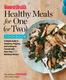 Women's Health Healthy Meals for One (or Two) Cookbook - The Health, Katie Walker