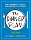 The Dinner Plan - Kathy Brennan, Caroline Campion