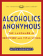 Alcoholics Anonymous (Condensed Classics): The Landmark of Recovery and Vital Living - Mitch Horowitz, Newly Abridged