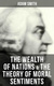 The Wealth of Nations & The Theory of Moral Sentiments - Adam Smith