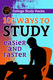 College Study Hacks 101 Ways to Study Easier and Faster - Melanie Falconer