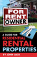 For Rent By Owner: A Guide for Residential Rental Properties - John Lack