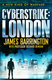 Cyberstrike: London - James Barrington, Richard Benham