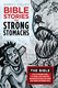 Bible Stories for Strong Stomachs - Barry Lee Callen