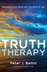 Truth Therapy - Peter J. Bellini