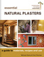 Essential Natural Plasters - Michael Henry, Tina Therrien