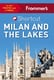 Frommer's Shortcut Milan and the Lakes - Michelle Schoenung