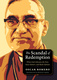 The Scandal of Redemption - Oscar Romero