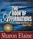 The Book of Affirmations - Sharon Elaine