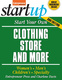 Start Your Own Clothing Store and More - Entrepreneur Press