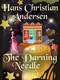 The Darning Needle - Hans Christian Andersen