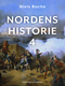Nordens historie. Bind 4 - Niels Bache