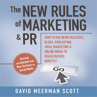 The New Rules Marketing & PR 2.0 - David Meerman Scott