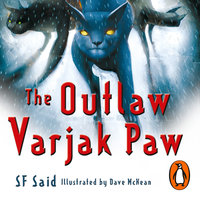 The Outlaw Varjak Paw - SF Said