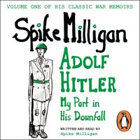 Adolf Hitler - Spike Milligan